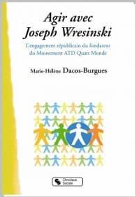 Agir avec Joseph Wresinski