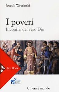 I Poveri, incontro del vero Dio